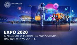 Expo 2020 Dubai is all about opportunities and positivity. Find out why we say this! - Soulwallet